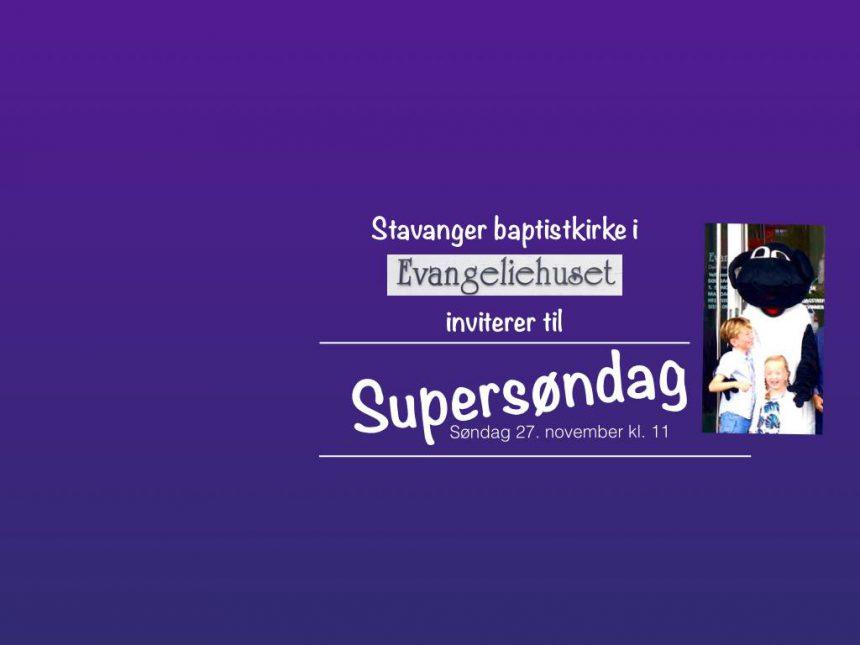 Supersøndag 27.11 klokken 11